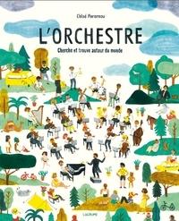 Chloé Perarnau - L'orchestre - Cherche et trouve autour du monde.