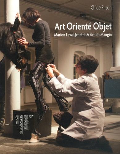 Chloé Pirson - Art orienté objet - Marion Laval-Jeantet & Benoît Mangin.