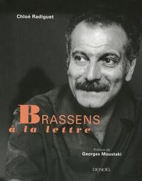 Chloé Radiguet - Brassens à la lettre.