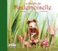 Chloé Rémiat - Le secret de Mademoiselle.