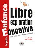 Chloé Ruby et Anne-Sophie Rochegude - Libre exploration éducative.