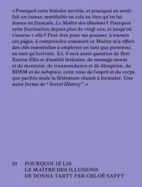 """Chloé Saffy - Subspace - Pourquoi je lis """"Le maître des illusions"""" de Dona Tartt."""
