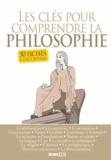Chloé Salvan et Nicolas Treiber - Les clés pour comprendre la philosophie - 30 fiches à découvrir.