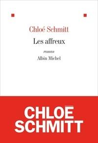 Chloé Schmitt - Les Affreux.