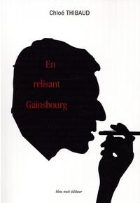 Chloé Thibaud - En relisant Gainsbourg.