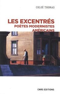 Chloé Thomas - Les excentrés - Poètes modernistes américains.