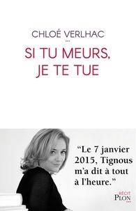 Chloé Verlhac et Emmanuel Lemieux - Si tu meurs, je te tue.