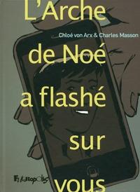 Chloé von Arx et Charles Masson - L'Arche de Noé a flashé sur vous.