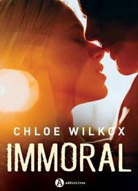 Chloe Wilkox - Immoral (teaser).