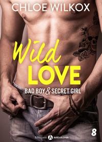 Chloe Wilkox - Wild Love - 8.