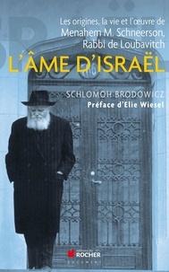 Deedr.fr L'âme d'Israël - Les origines, la vie et l'oeuvre de Menahem M. Schneerson, Rabbi de Loubavitch Image