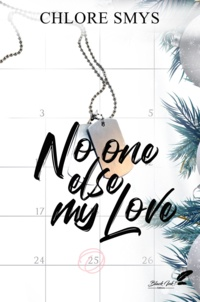 Chlore Smys - No One Else, My Love.