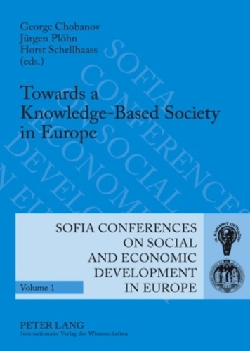 Chobanov et Jürgen Plöhn - Towards a Knowledge-Based Society in Europe - 10 th  International Conference on Policies of Economic and Social Development, Sofia, October 5 to 7, 2007.