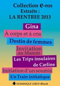 Chocolatcannelle Chocolatcannelle et Katlaya de Vault - La Rentrée littéraire 2013 Éditions Dominique Leroy – Extraits.