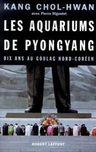 Coachingcorona.ch Les aquariums de Pyongyang. - Dix ans au goulag nord-coréen Image