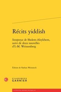 Cholem Aleichem et Isaac Meir Weissenberg - Récits yiddish - Stempenyu de Sholem-Aleykhem suivi de deux nouvelles d'I.-M. Weissenberg.