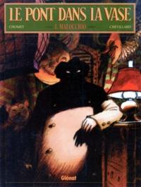 Chomet et  Chevillard - Le pont dans la vase Tome 3 : Malocchio.