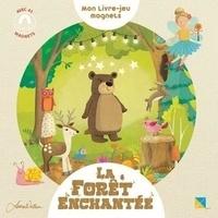 Chonchon et Laura Watson - Mon livre-jeu magnets la forêt enchantée - Avec 41 magnets.