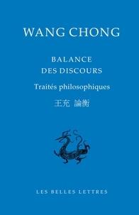 Chong Wang - Balance des discours - Traités philosophiques.