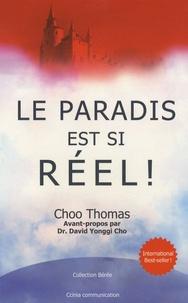 Choo Thomas - Le paradis est si réel !.