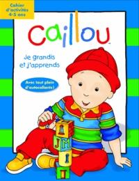 Chouette - Caillou  : Je joue et j'apprends - Cahier d'activités 4-5 ans.