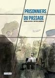 Chowra Makaremi - Prisonniers du passage.