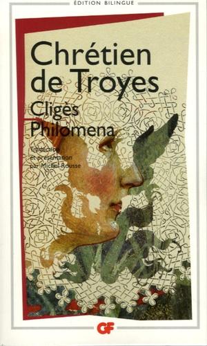 Chrétien de Troyes - Clygès ; Philomena ; Chansons - Edition bilingue.