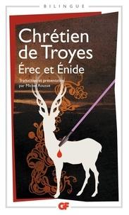 Chrétien de Troyes et Michel Rousse - Erec et Enide.