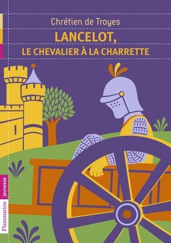 Chrétien de Troyes - Lancelot, le chevalier à la charette.