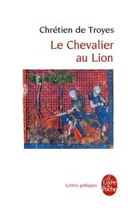 Chrétien de Troyes - Le Chevalier au Lion.