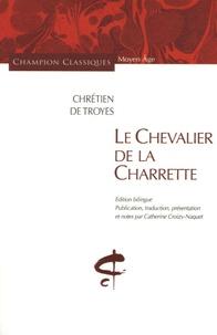 Chrétien de Troyes - Le Chevalier de la Charrette - Edition bilingue français-ancien français.