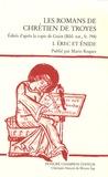 Chrétien de Troyes - Les romans de Chrétien de Troyes - Tome 1, Erec et Enide.