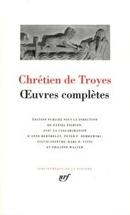 Chrétien de Troyes - Oeuvres complètes.