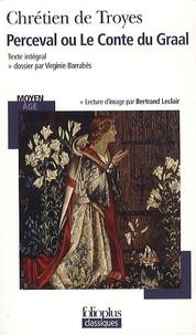Chrétien de Troyes - Perceval ou Le Conte du Graal.
