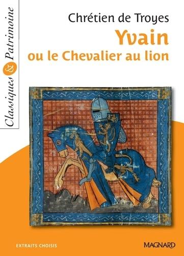 Yvain ou le Chevalier au lion - Classiques et Patrimoine