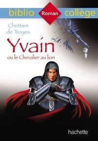 Téléchargez des livres à partir de Google Books pdf en ligne Yvain ou le Chevalier au lion par Chrétien de Troyes
