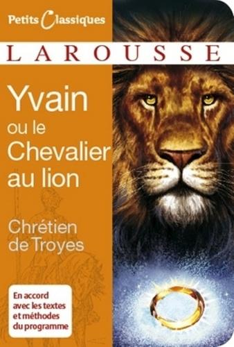 Yvain ou le Chevalier au Lion - Chrétien de Troyes - Format ePub - 9782035866714 - 2,49 €