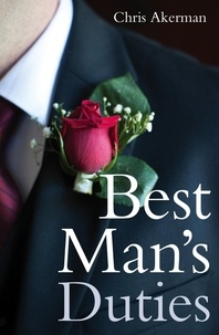 Chris Akerman - Best Man's Duties.