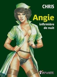 Chris - Outrage  : Angie, infirmière de nuit.
