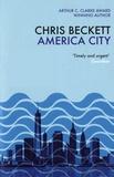 Chris Beckett - America City.