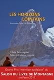Chris Bonington et Eric Vola - Les horizons lointains - Souvenirs d'une vie d'alpiniste.