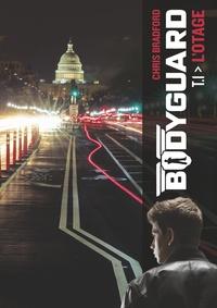 Chris Bradford - Bodyguard Tome 1 : L'otage.