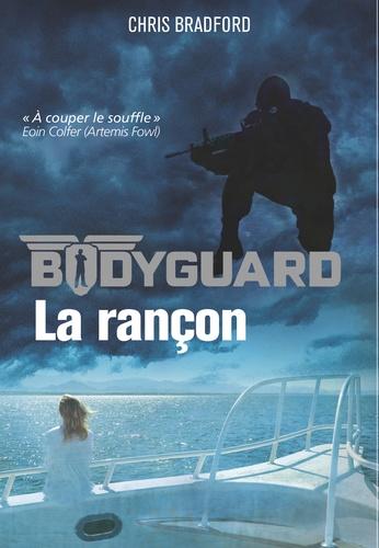 Bodyguard Tome 2 La rançon