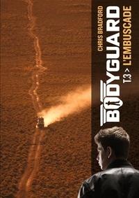 Ebooks téléchargement gratuit ipod Bodyguard Tome 3 9782203196315  par Chris Bradford