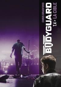 Chris Bradford - Bodyguard Tome 4 : La cible.