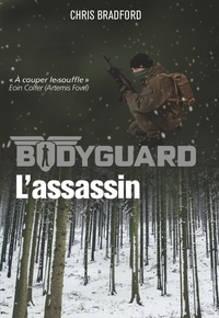 Chris Bradford - Bodyguard Tome 5 : L'assassin.