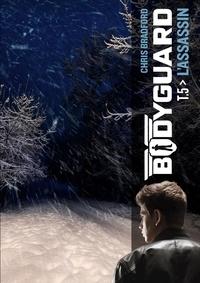 Chris Bradford - Bodyguard Tome 5 : L'assassin.