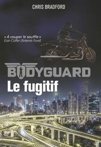 Chris Bradford - Bodyguard Tome 6 : Le fugitif.