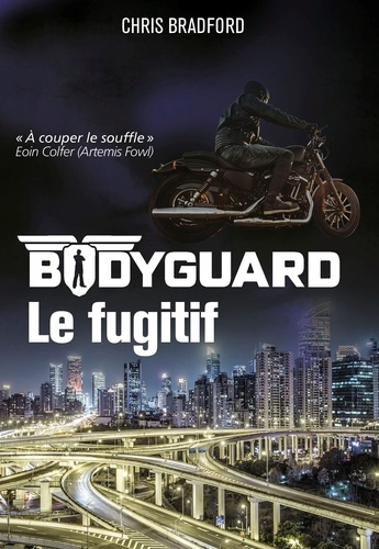 Bodyguard Tome 6 Le fugitif