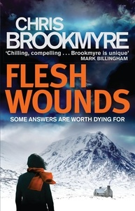 Chris Brookmyre - Flesh Wounds.